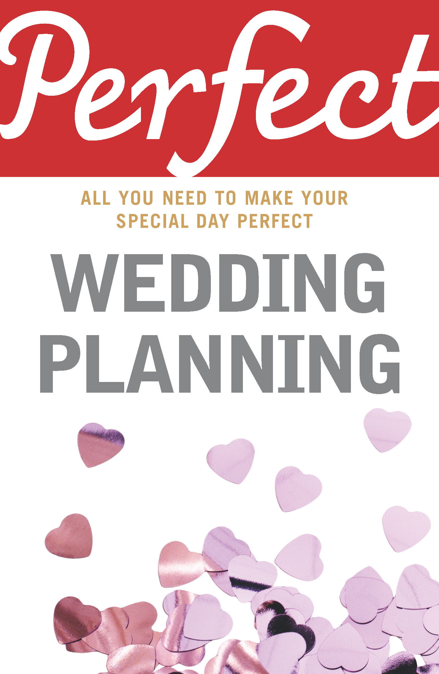 Perfect Wedding Planning By: Cherry Chappell