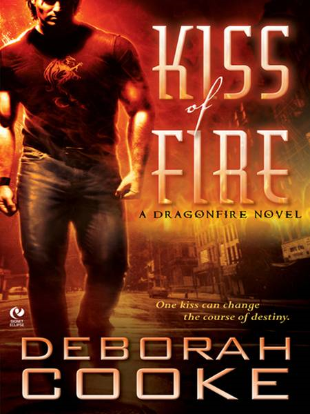 Kiss of Fire: A Dragonfire Novel