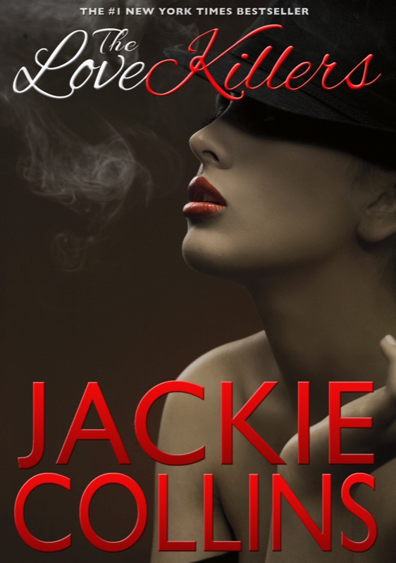 The Love Killers By: Jackie Collins