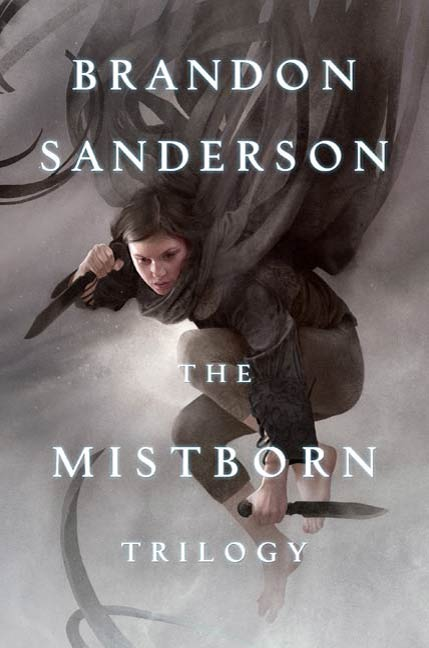 Mistborn Trilogy By: Brandon Sanderson