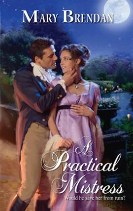 A Practical Mistress By: Mary Brendan