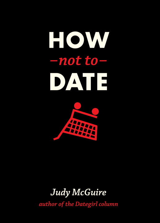How Not to Date