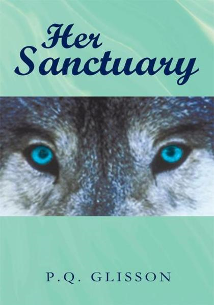 Her Sanctuary By: P.Q. Glisson