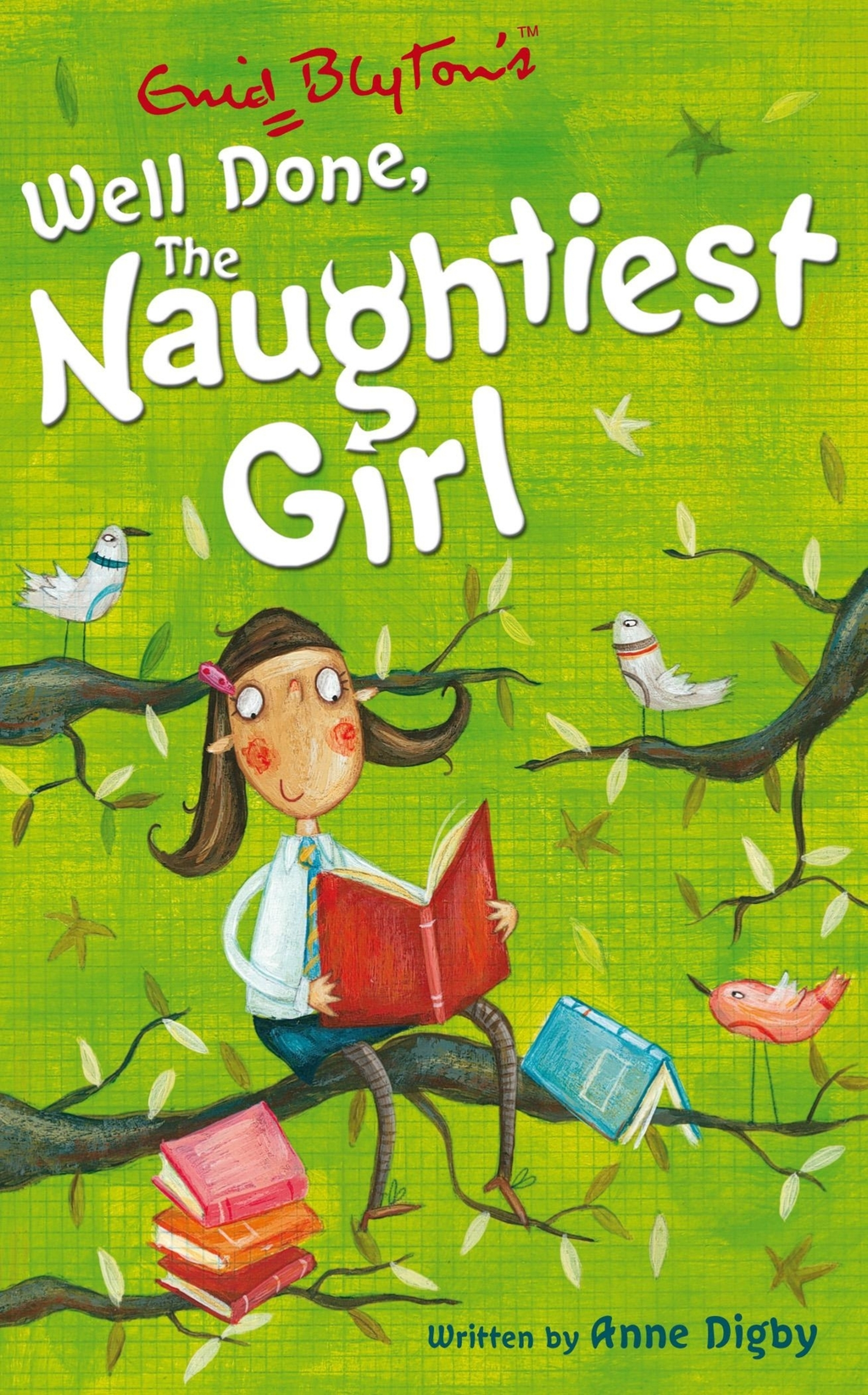 Naughtiest Girl 8: Well Done The Naughtiest Girl