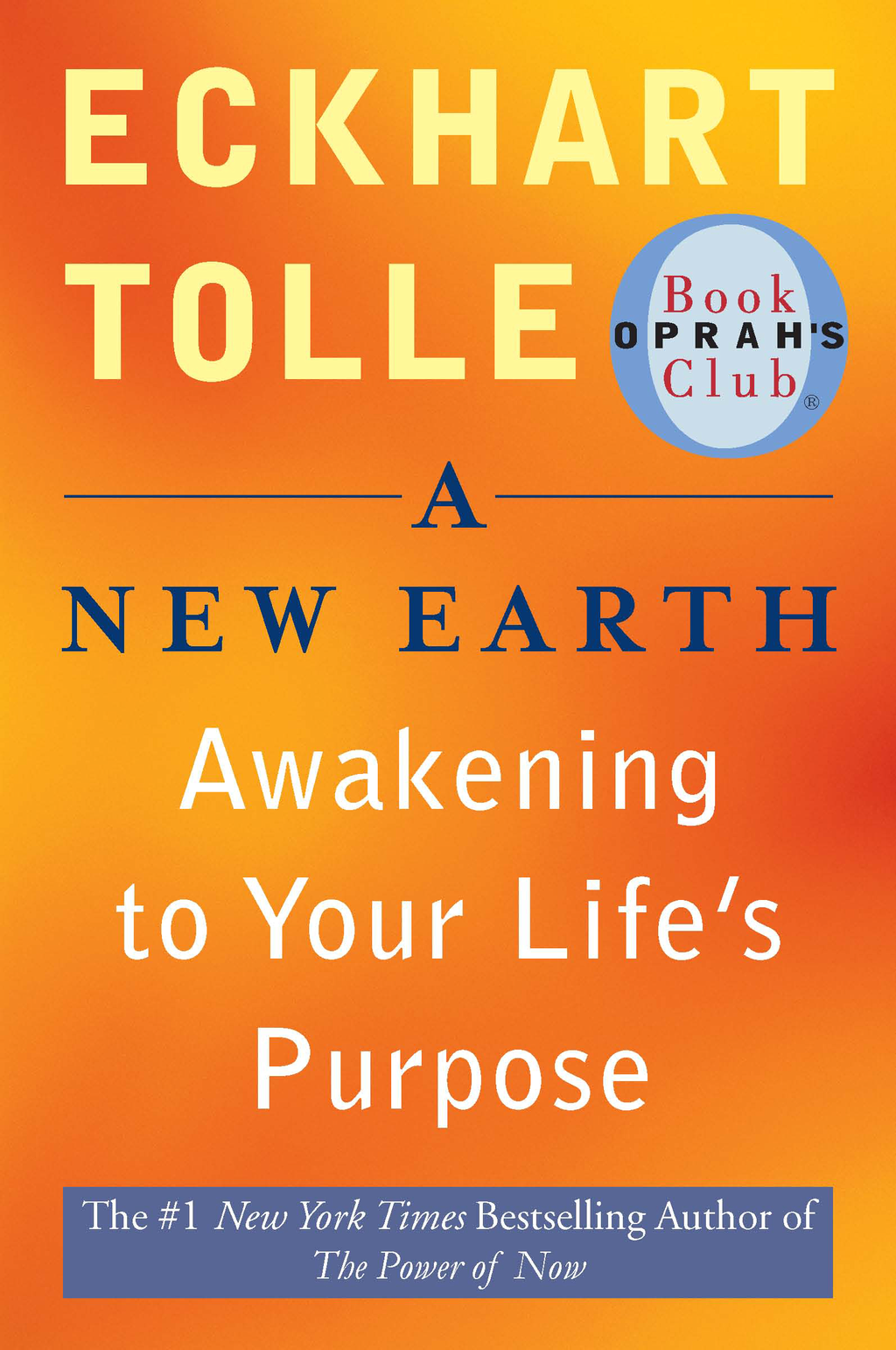 A New Earth (Oprah #61) By: Eckhart Tolle