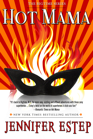 Jennifer Estep - Hot Mama (Bigtime superhero series, Book 2)