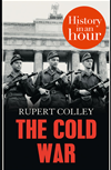 The Cold War: History In An Hour: