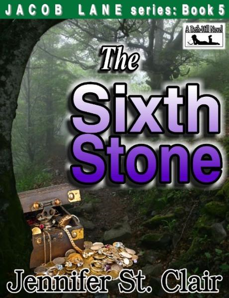 A Beth-Hill Novel: Jacob Lane Series Book 5: The Sixth Stone