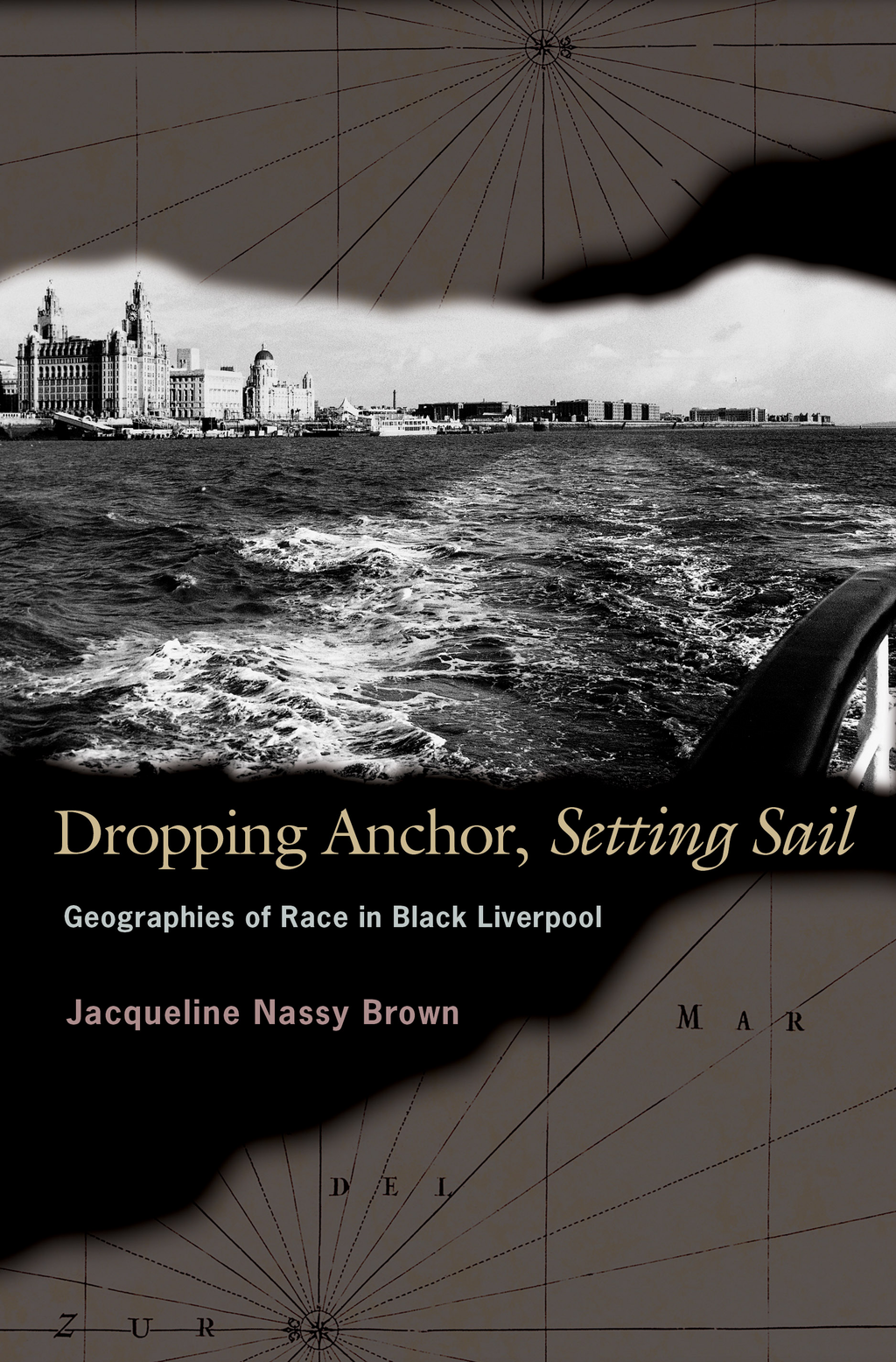 Dropping Anchor, Setting Sail By: Jacqueline Nassy Brown