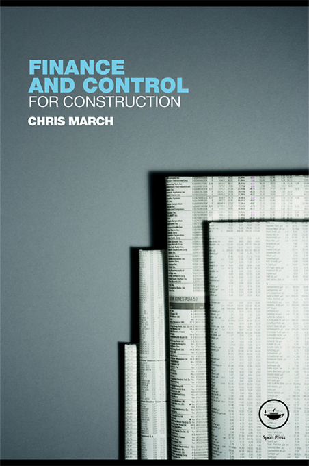 Finance and Control for Construction By: Chris March
