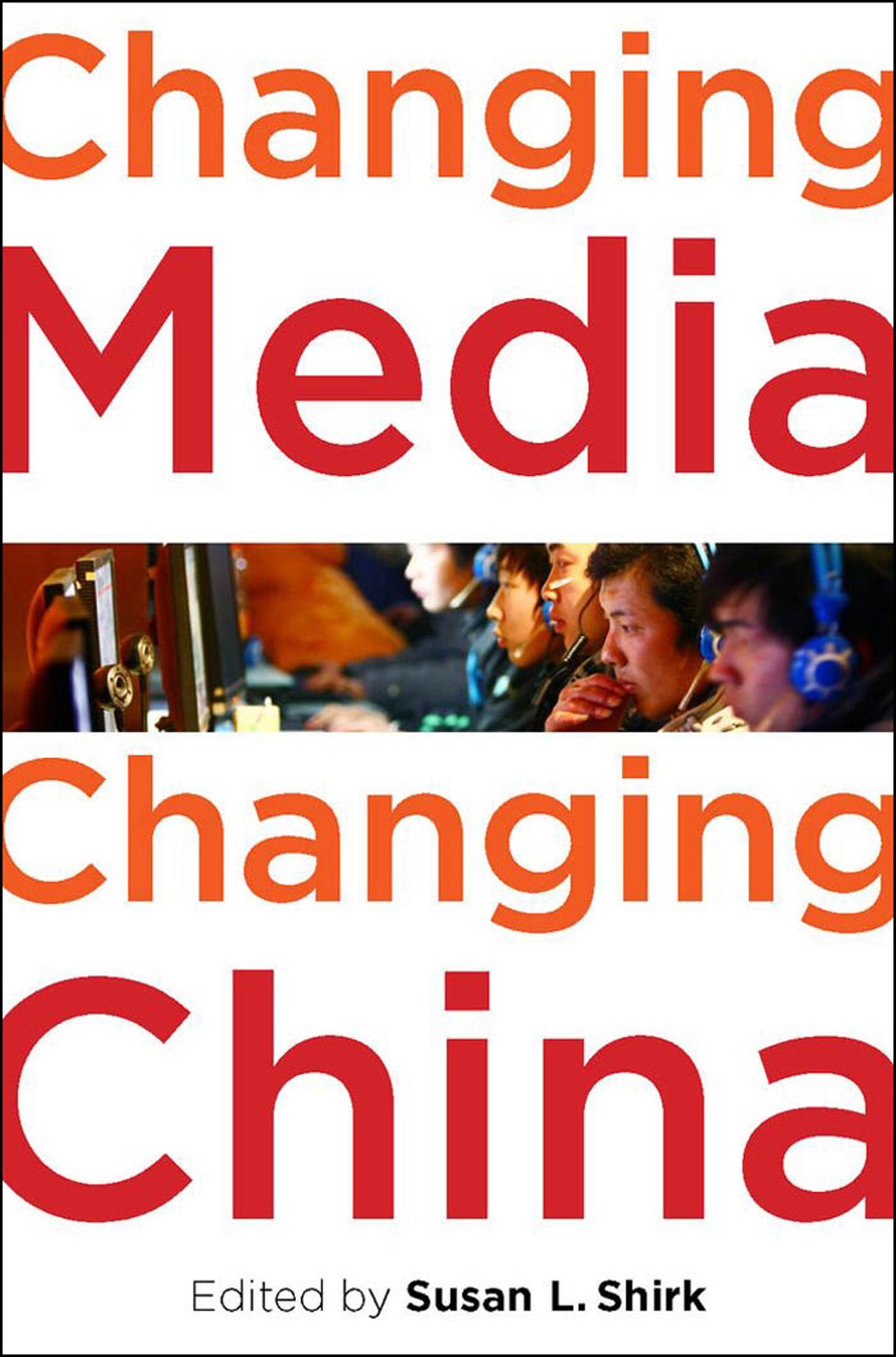 Changing Media,  Changing China