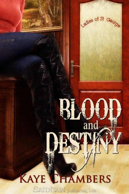 Blood and Destiny By: Kaye Chambers
