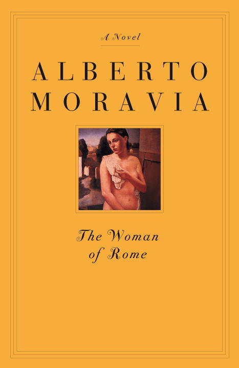 The Woman of Rome By: Alberto Moravia