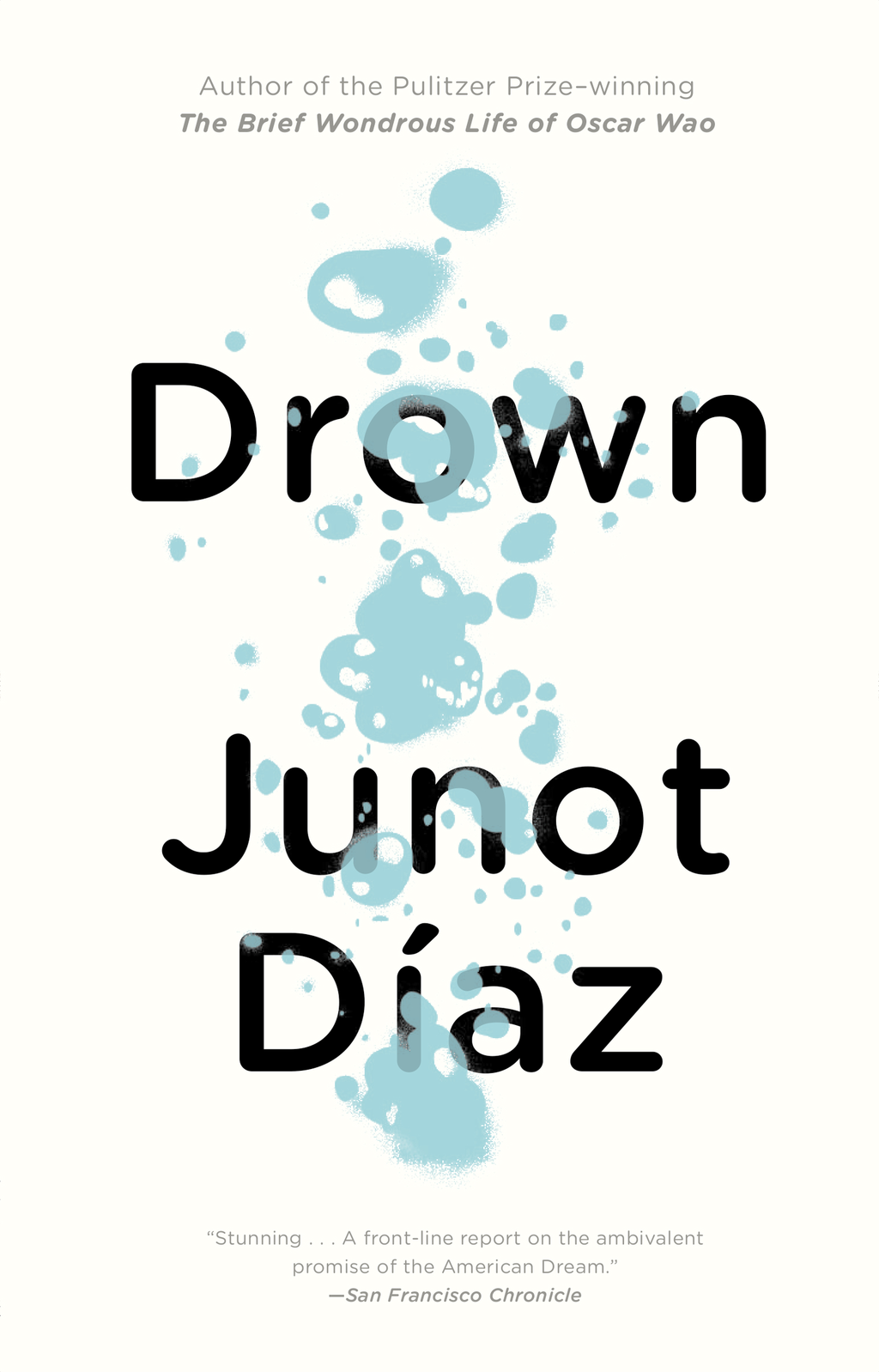Drown By: Junot Diaz