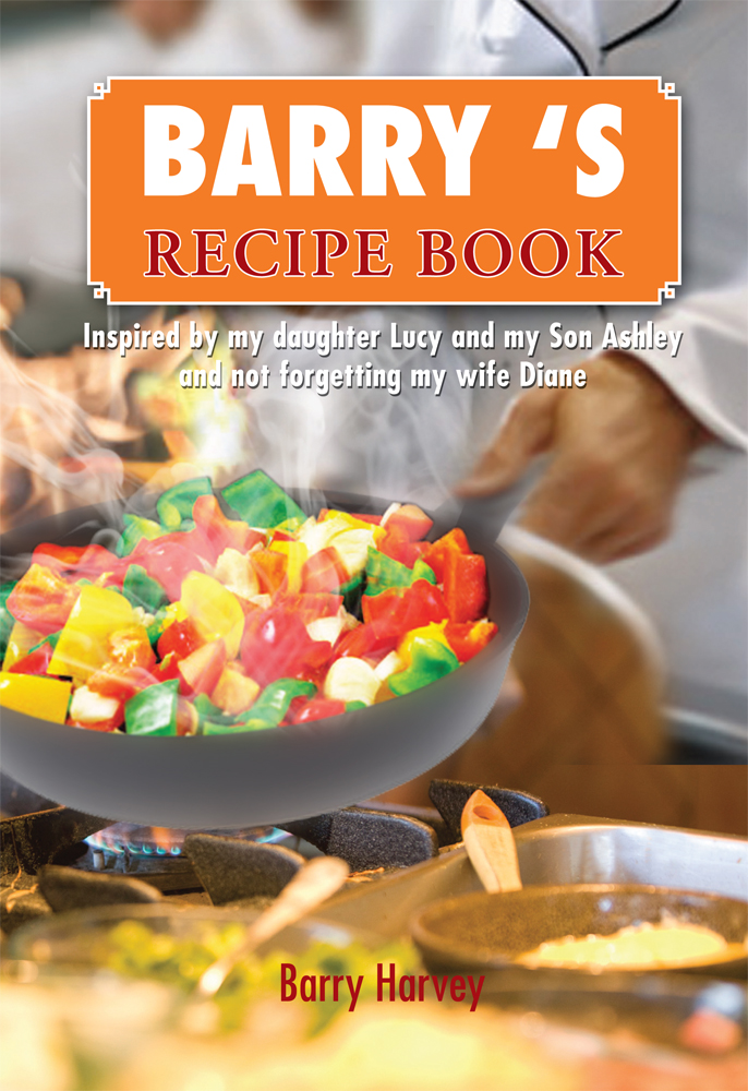 BARRY 'S  RECIPE BOOK
