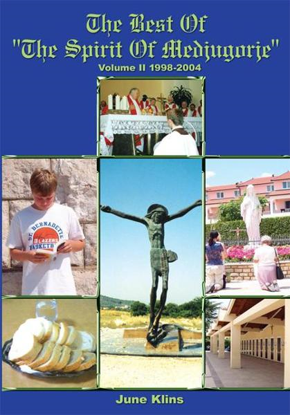 "The Best of ""The Spirit of Medjugorje"" By: June Klins"