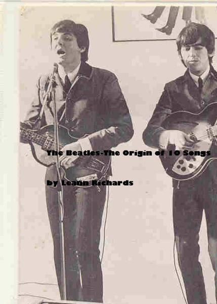 The Beatles-The Origin Of 10 Songs