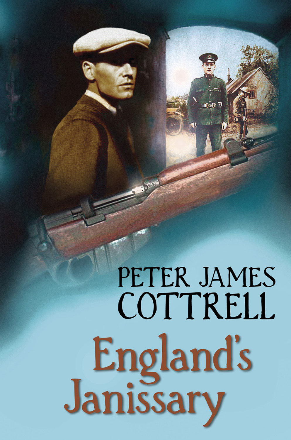 England's Janissary By: Peter James Cottrell