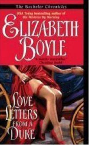 Love Letters From a Duke By: Elizabeth Boyle