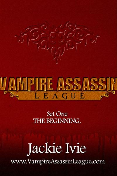 Vampire Assassin League Bundle One: The Beginning