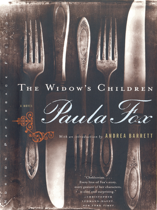 The Widow's Children: A Novel By: Paula Fox