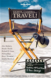 Lights, Camera...Travel!: