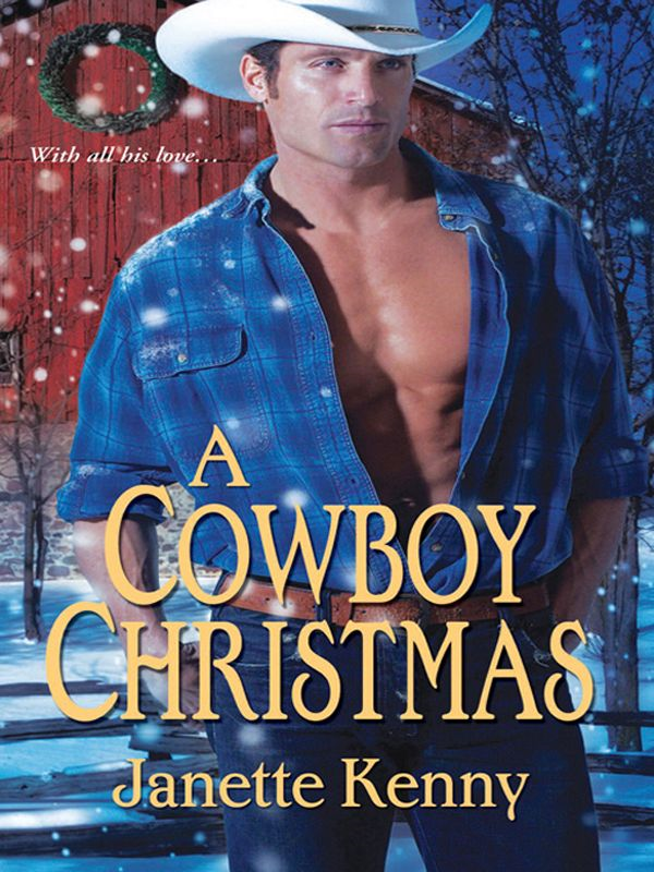 A Cowboy Christmas By: Janette Kenny