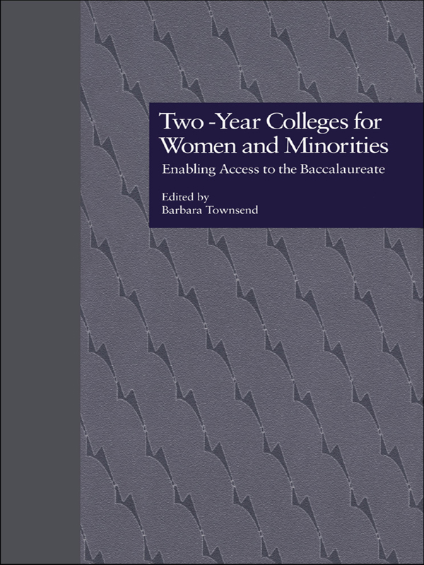 Two-year Colleges for Women and Minorities