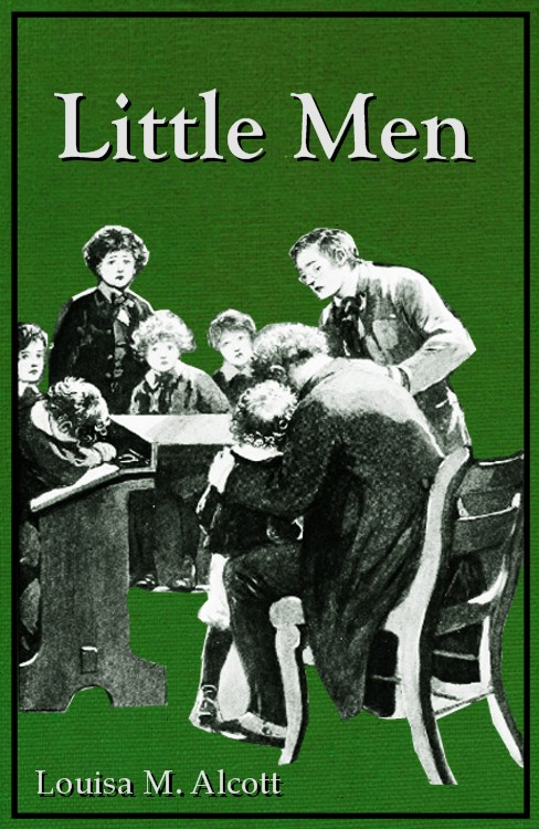 Little Men By: Louisa Mae Alcott,Reginald B. Birch (Illustrator)