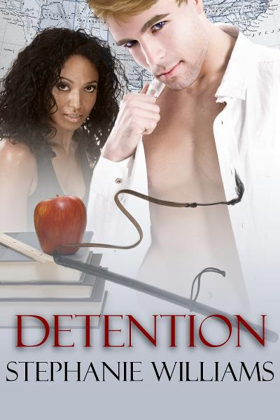 Detention By: Stephanie Williams