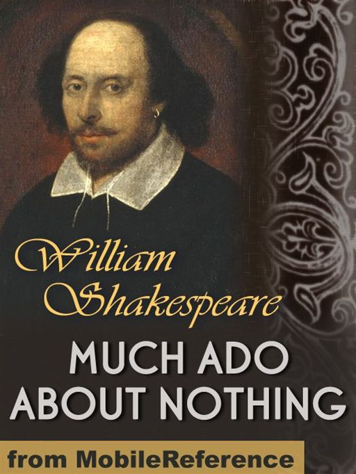 Much Ado About Nothing  (Mobi Classics) By: William Shakespeare