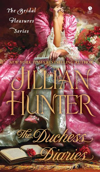 The Duchess Diaries: The Bridal Pleasures Series By: Jillian Hunter
