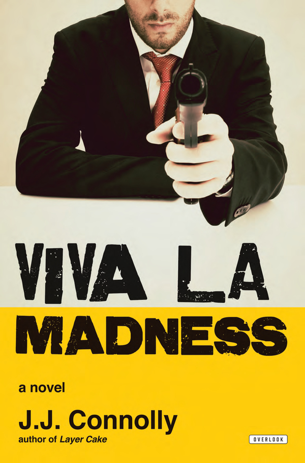 Viva La Madness By: JJ Connolly