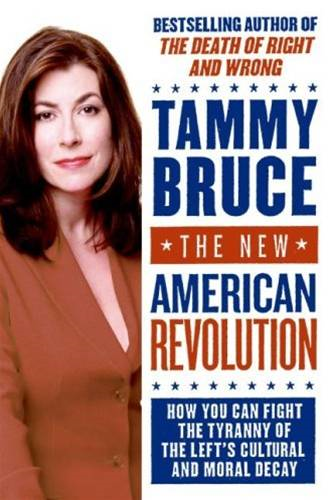 The New American Revolution By: Tammy Bruce