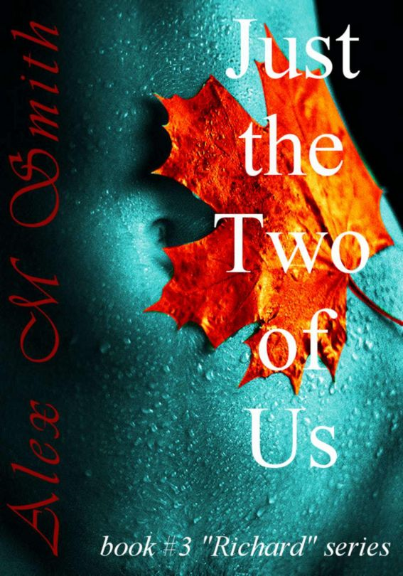 Just the Two of Us (Book #3 Richard Series)