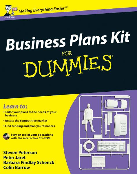 Business Plans Kit For Dummies By: Barbara Findlay Schenck,Colin Barrow,Peter E. Jaret,Steven D. Peterson