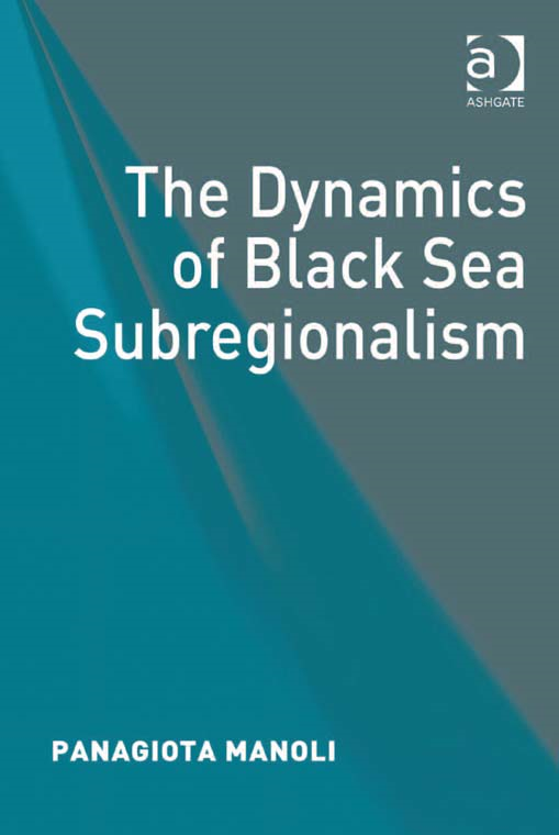 The Dynamics of Black Sea Subregionalism