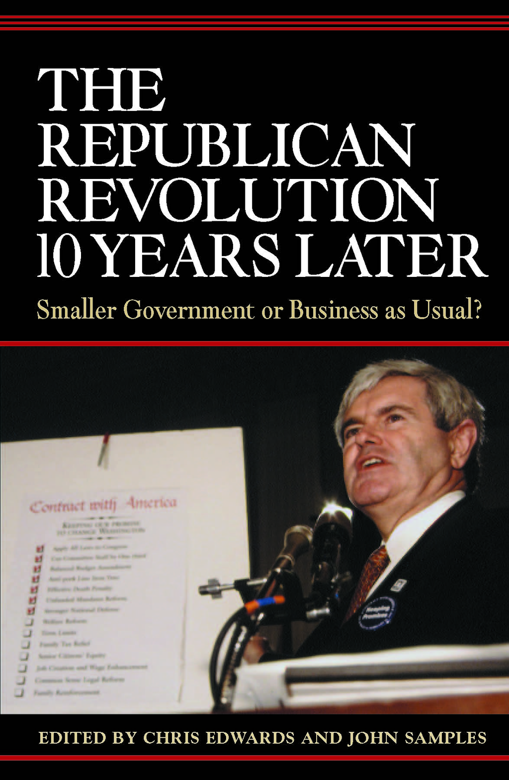 The Republican Revolution 10 Years Later: Smaller Government or Business as Usual?