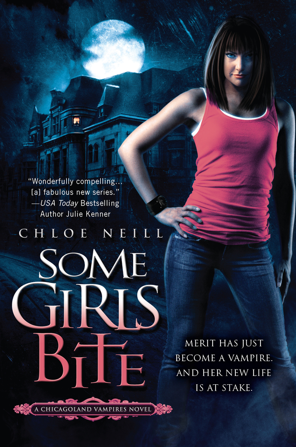 Some Girls Bite By: Chloe Neill