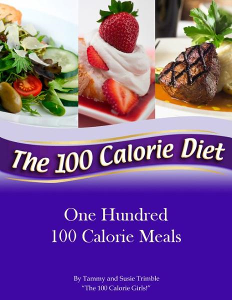 One Hundred 100 Calorie Meals