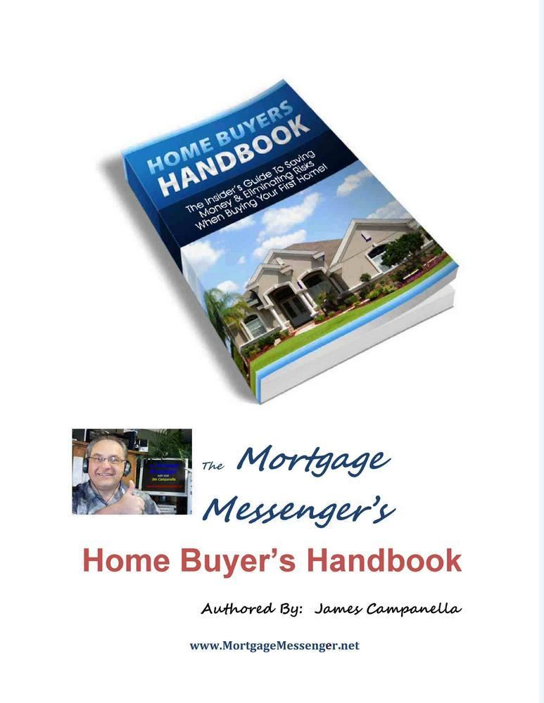 The Mortgage Messenger's HomeBuyers Handbook