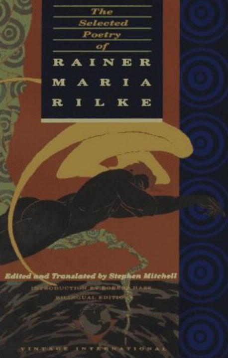 The Selected Poetry of Rainer Maria Rilke By: Rainer Maria Rilke