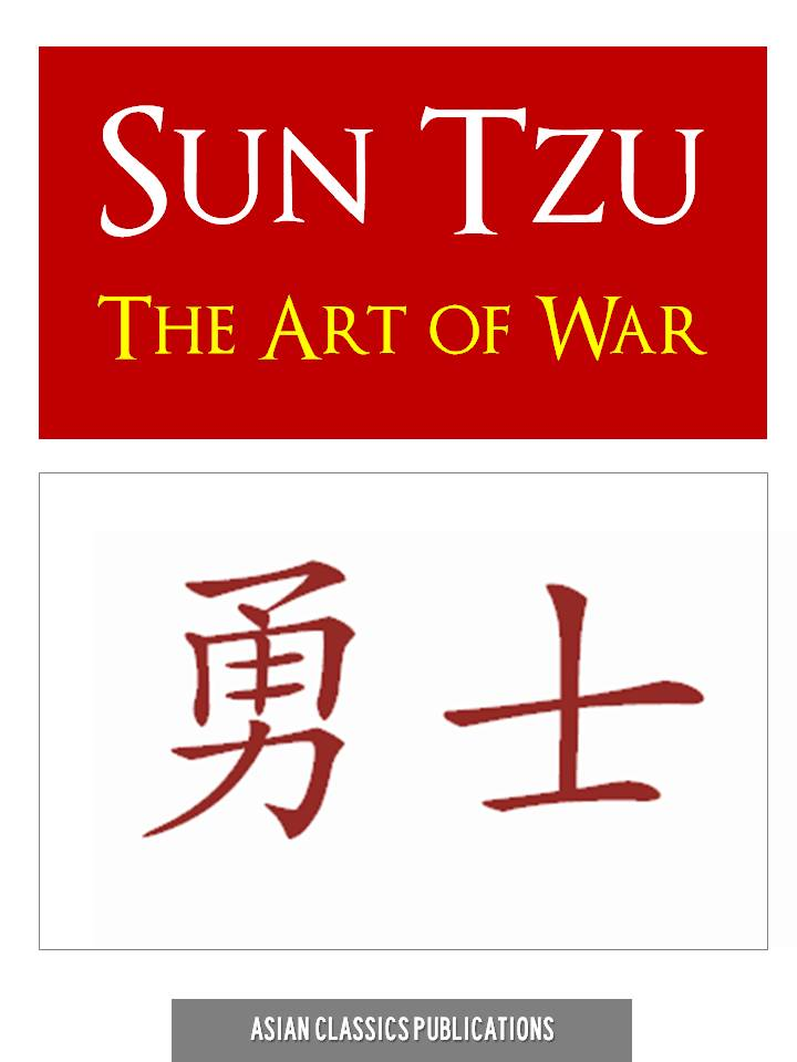 THE ART OF WAR by SUN TZU SUNZI SUN WU By: Sun Tzu,Sun Tzu Art of War,The Art of War