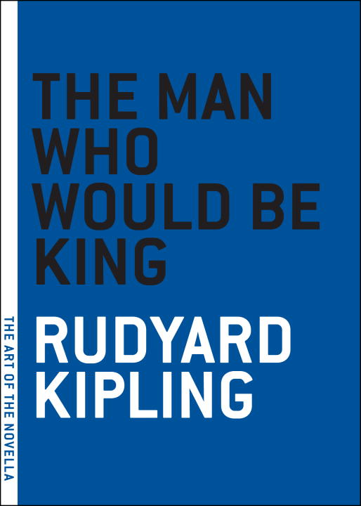 Cover Image: The Man Who Would Be King
