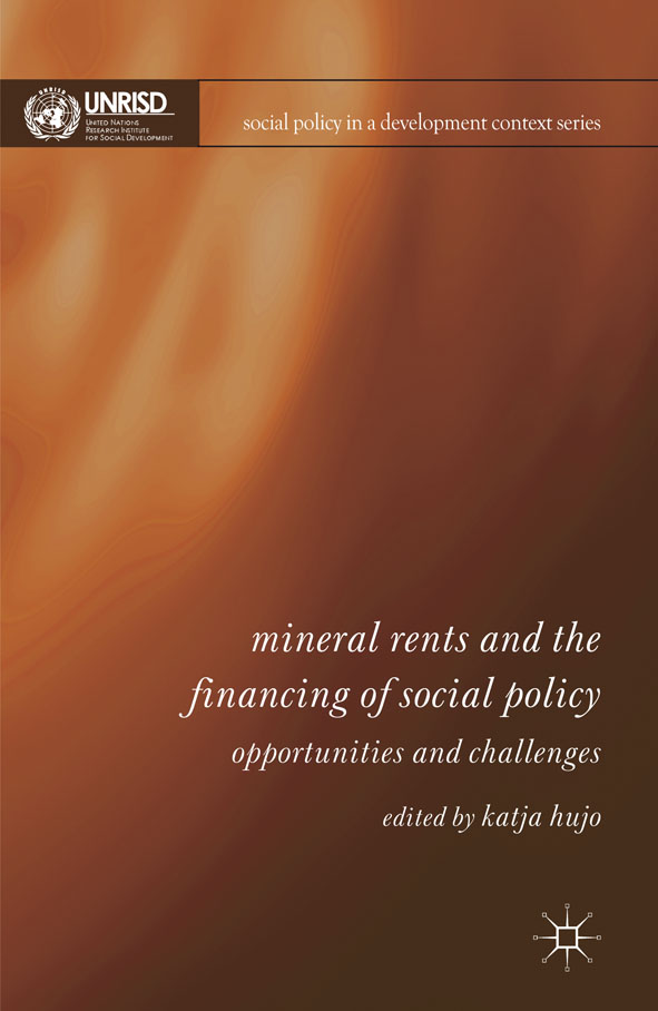 Mineral Rents and the Financing of Social Policy Opportunities and Challenges