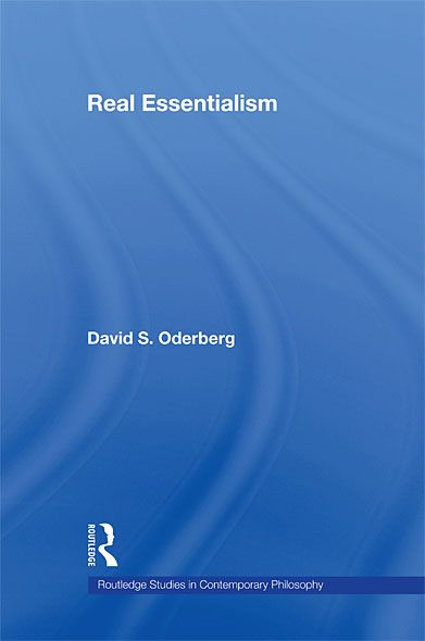 Real Essentialism By: David S. Oderberg