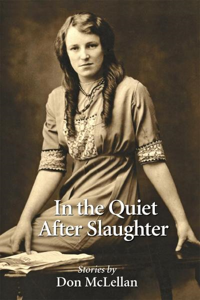In the Quiet After Slaughter