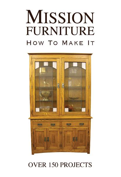 Mission Furniture: How to Make It By: H.H. Windsor