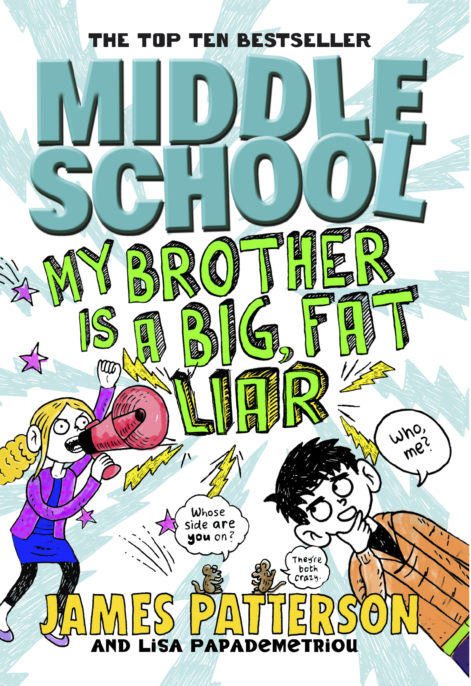Middle School: My Brother Is a Big,  Fat Liar (Middle School 3)