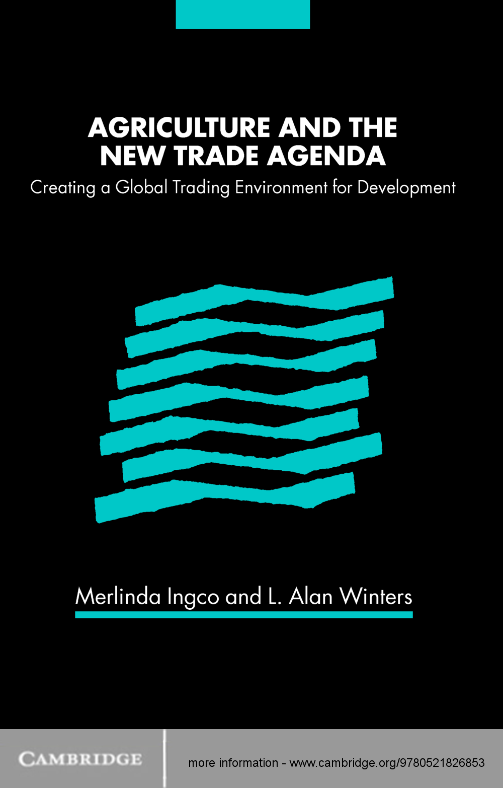 Agriculture and the New Trade Agenda Creating a Global Trading Environment for Development